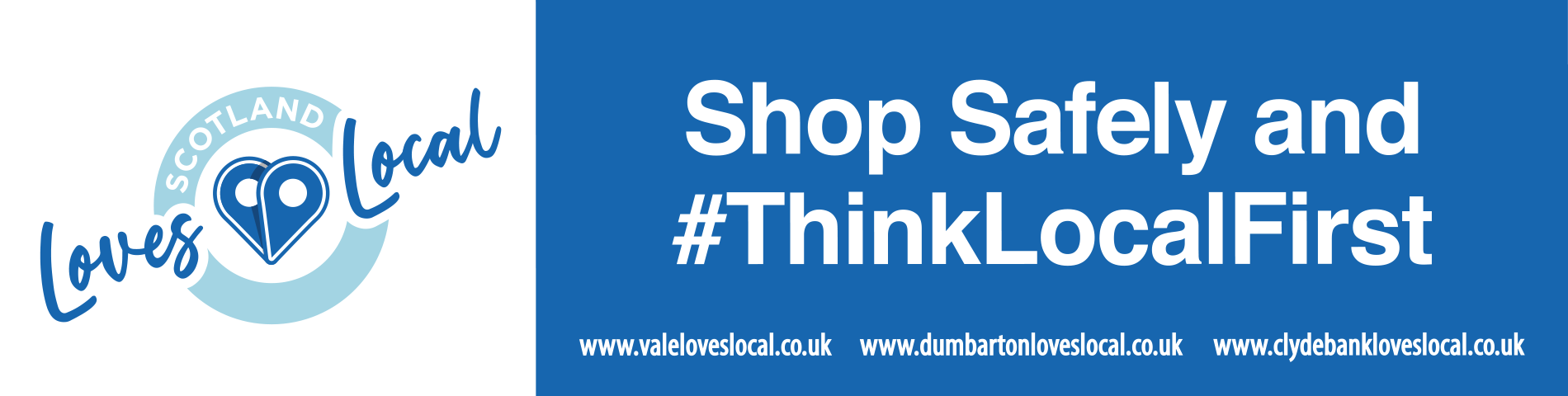 Shop safely and #ThinkLocalFirst