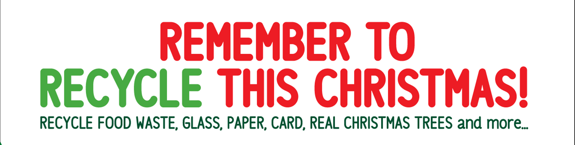 Remember to recycle this Christmas - food waste, paper, card, real christmas trees and more